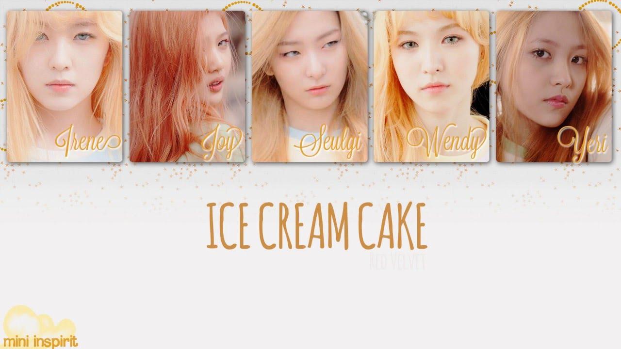 Red Velvet Ice Cream Cake Lyrics  Red Velvet Ice Cream Cake Lyrics [ Romanization Hangul