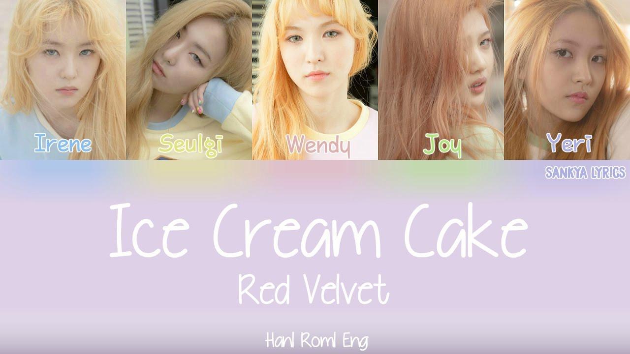 Red Velvet Ice Cream Cake Lyrics  Red Velvet 레드벨벳 Ice Cream Cake Color Coded HAN ROM