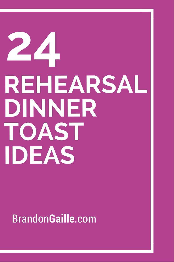 Rehearsal Dinner Toasts  Best 25 Rehearsal dinner toasts ideas on Pinterest