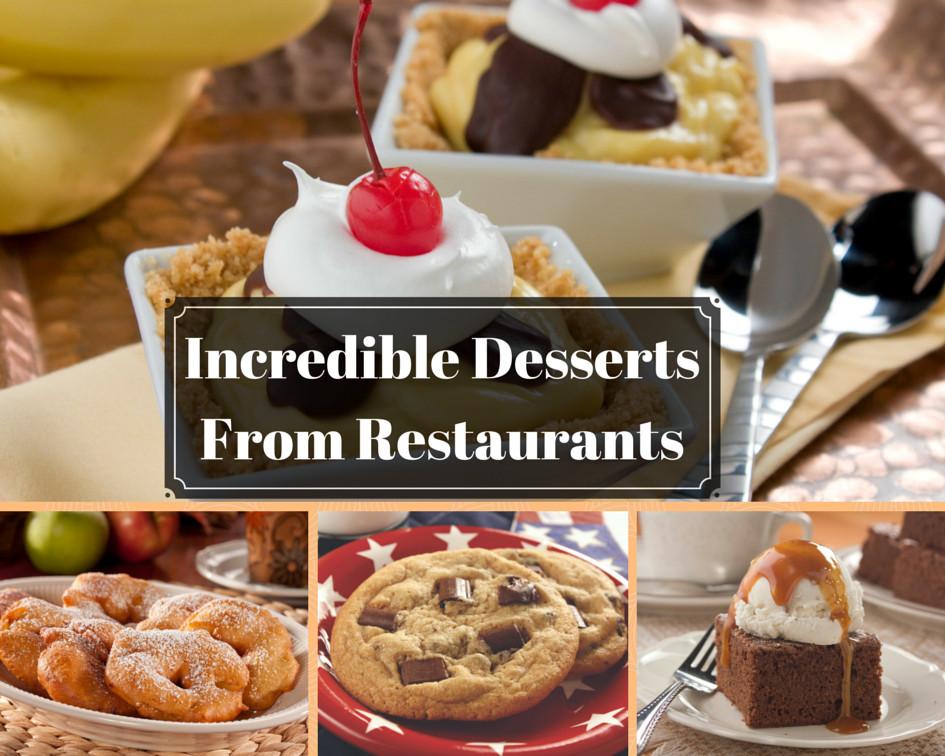 Restaurants With Good Desserts  10 Incredible Desserts From Restaurants