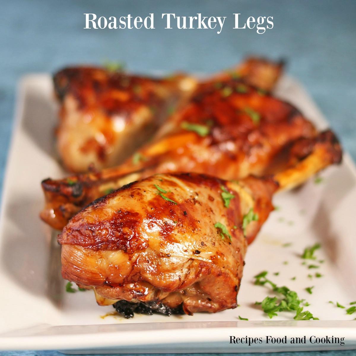 Roast Turkey Legs  Roasted Turkey Legs