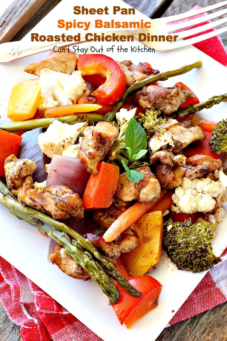Roasted Chicken Dinners  Sheet Pan Spicy Balsamic Roasted Chicken Dinner Can t