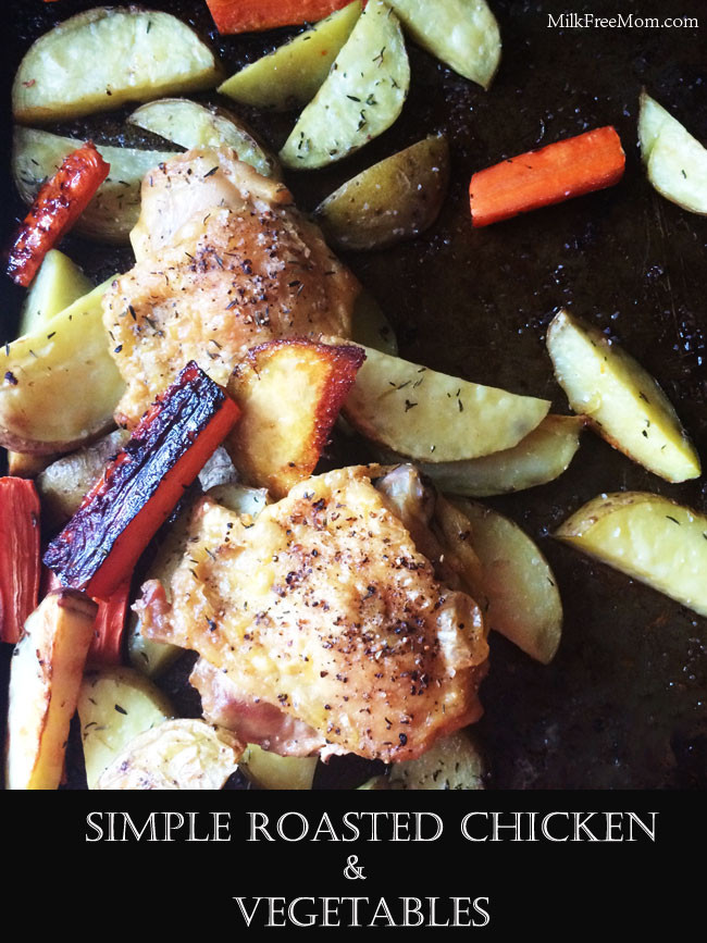 Roasted Chicken Thighs And Vegetables  Simple Roasted Chicken Thighs and Ve ables – Milk Free Mom