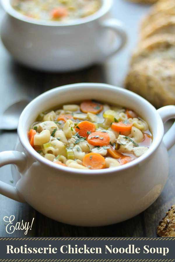 Rotisserie Chicken Soup  Quick & Easy Chicken Noodle Soup with Rotisserie Chicken
