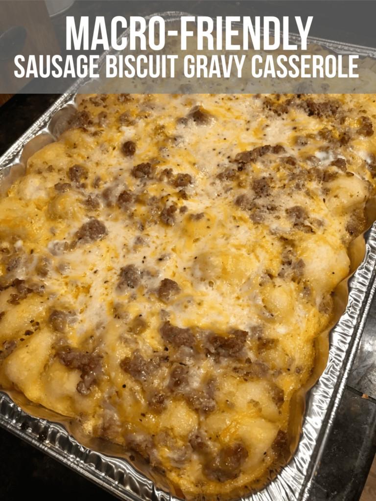 Sausage Biscuit Casserole  Macro Friendly Sausage Biscuit Gravy Casserole