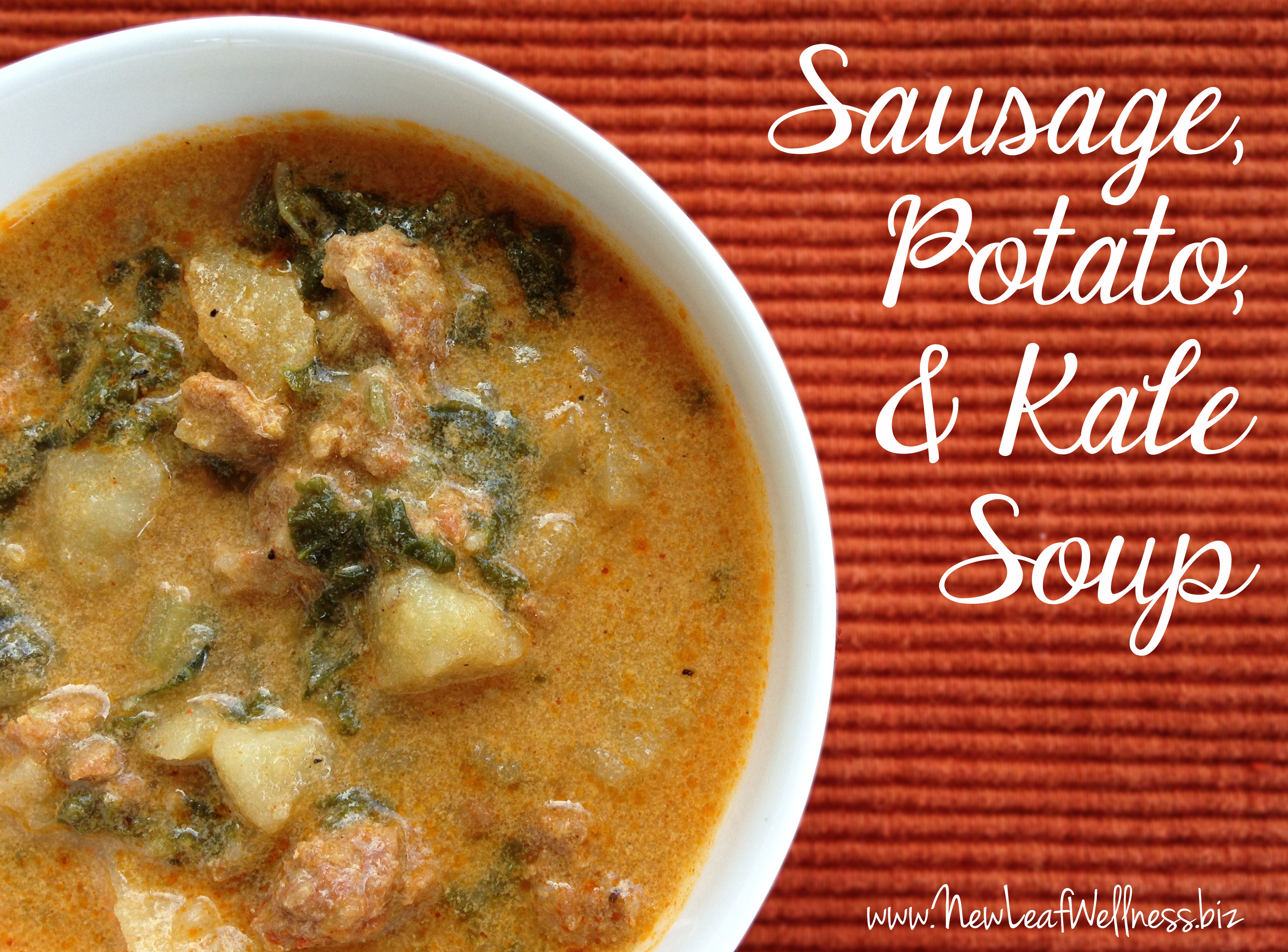 Sausage Potato Soup  Sausage Potato and Kale Soup Recipe – New Leaf Wellness