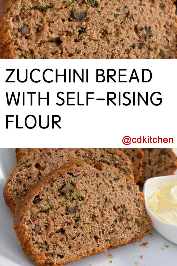 Self Rising Flour Bread Recipe  Zucchini Bread With Self Rising Flour Recipe