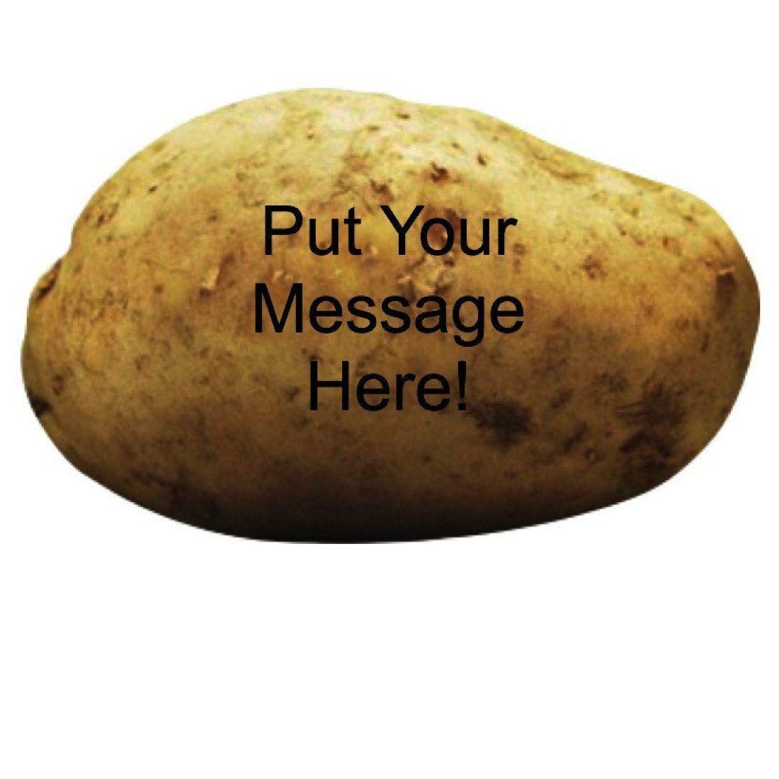 Send A Potato  Send A Message A Real Potato Gag Gift – TAGIBBI