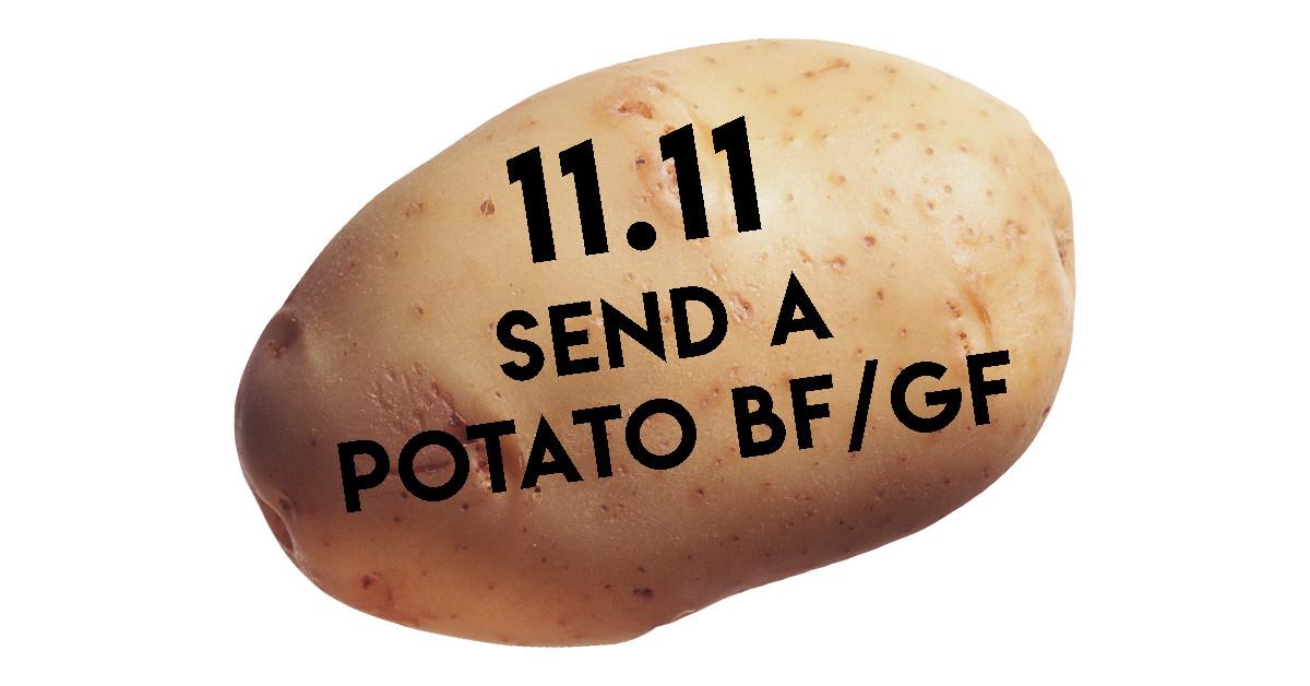 Send A Potato  11 11 SPECIAL SEND A POTATO BOYFRIEND GIRLFRIEND