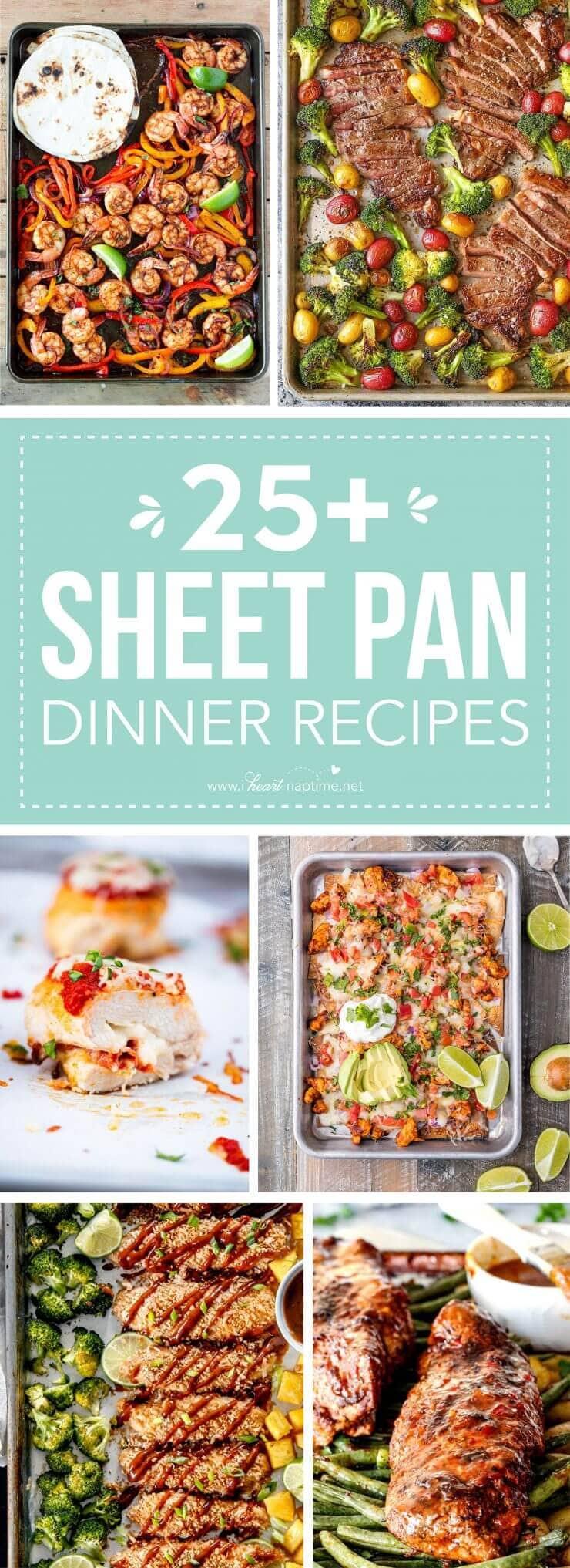Sheet Pan Dinner Recipes  25 Delicious Sheet Pan Dinner Recipes I Heart Nap Time
