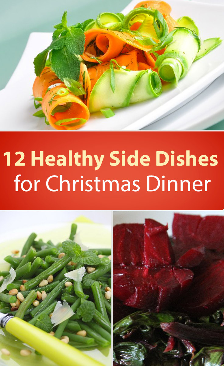 Side Dishes For Christmas Dinner  12 Healthy Christmas Dinner Side Dishes