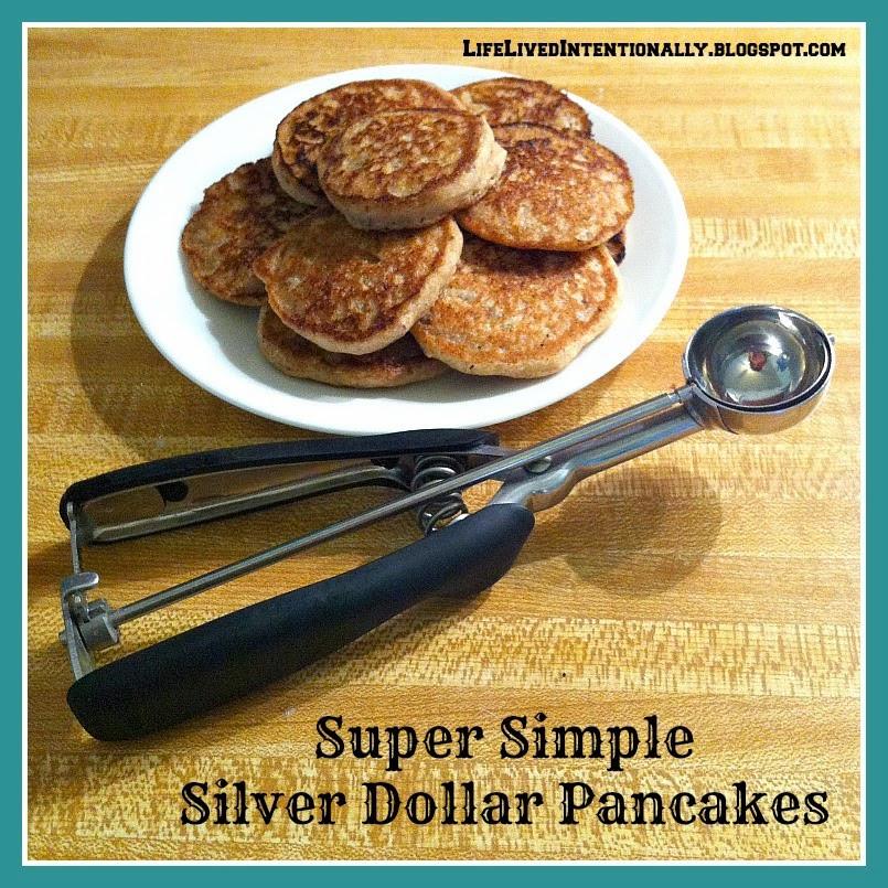 Silver Dollar Pancakes  Life Lived Intentionally Silver Dollar Pancakes Great
