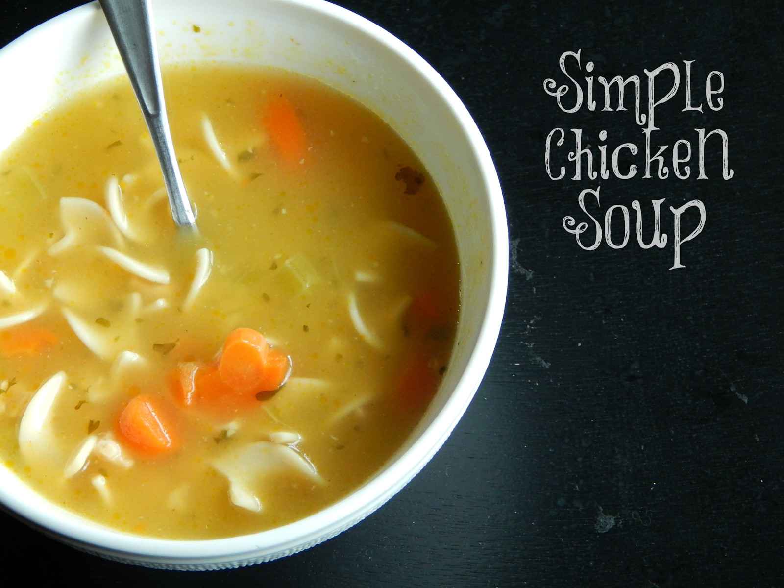 Simple Chicken Noodle Soup  Melissa Kaylene Simple Chicken Noodle Soup