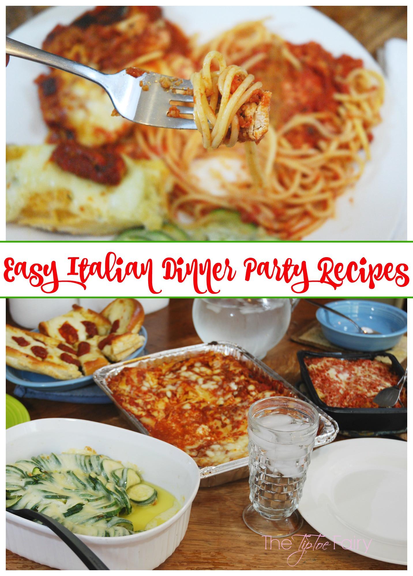 Simple Dinner Party Menu  Italian Dinner Party Recipes