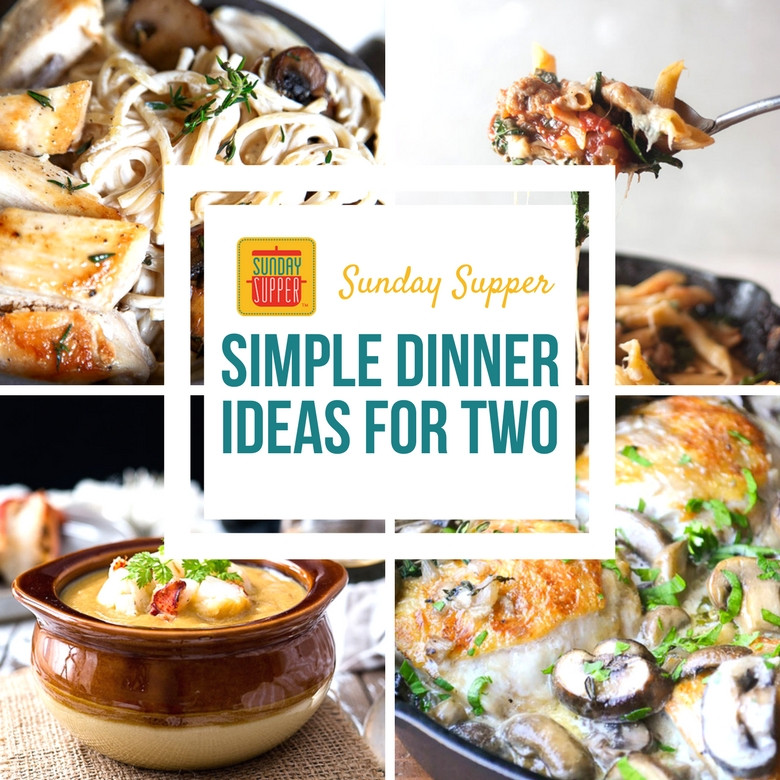 Simple Dinners For Two  Simple Dinner Ideas for Two SundaySupper Sunday Supper