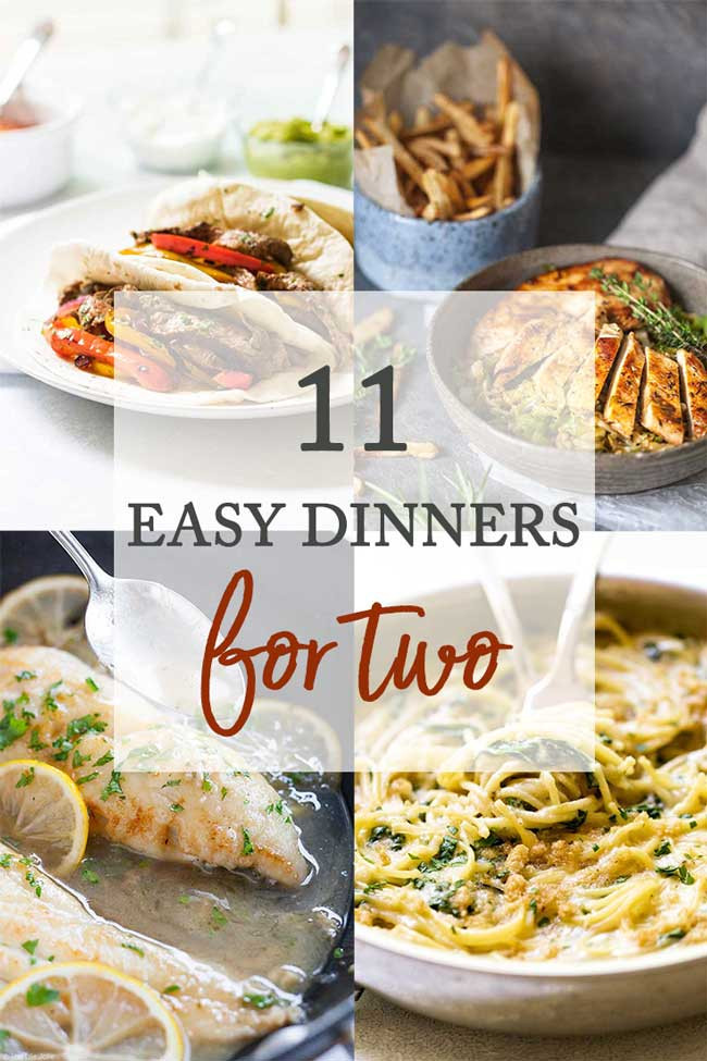 Simple Dinners For Two  11 Easy Dinner Recipes for Two