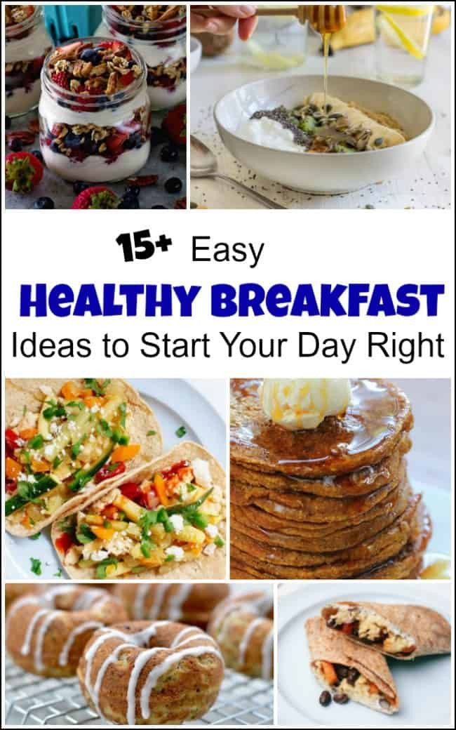 Simple Healthy Breakfast Ideas  Easy Healthy Breakfast Ideas to Start Your Day Right