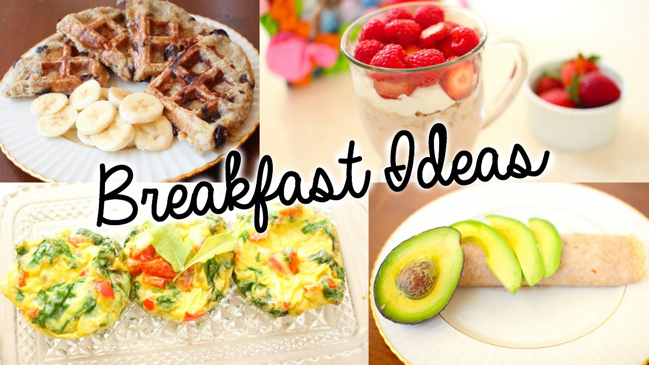 Simple Healthy Breakfast Ideas  simple healthy breakfast recipes