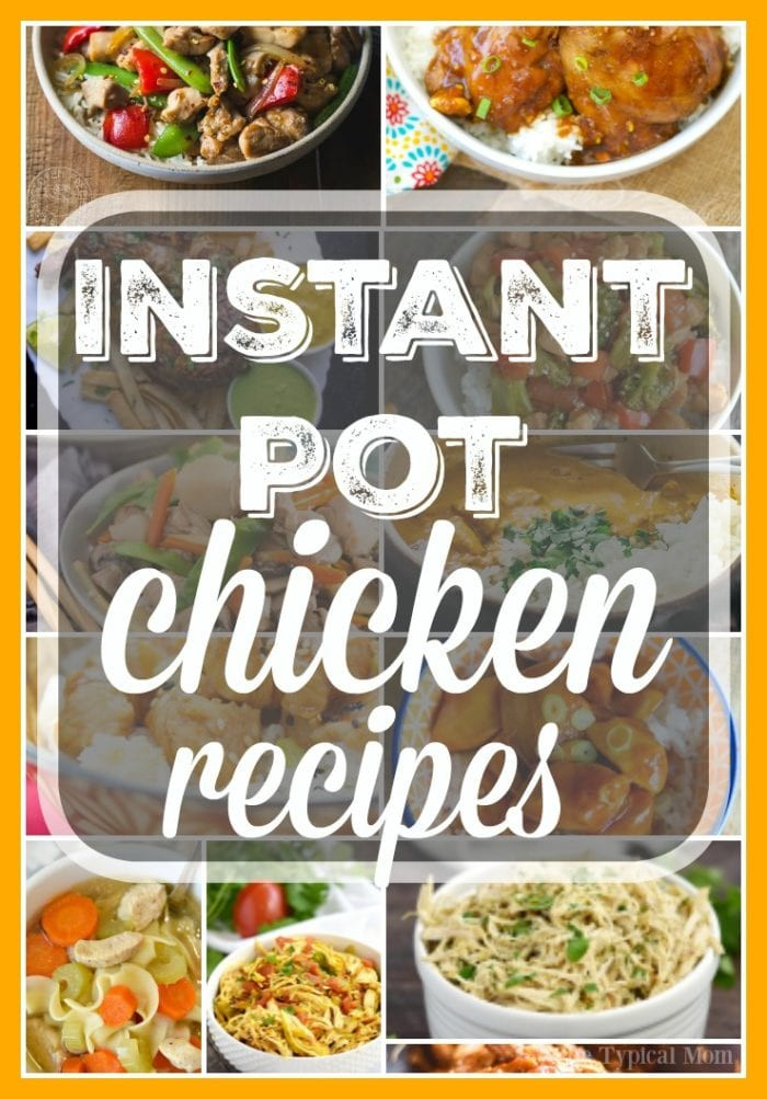 Simple Instant Pot Chicken Recipes  Easy Instant Pot Chicken Recipes · The Typical Mom