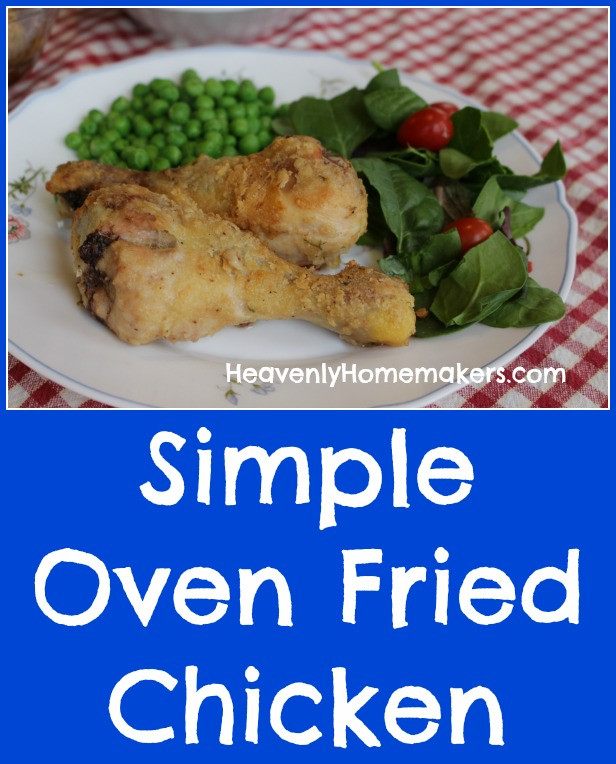 Simple Oven Fried Chicken  Simple Oven Fried Chicken