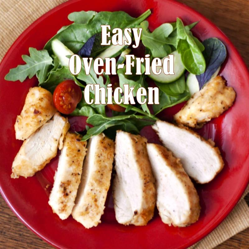 Simple Oven Fried Chicken  Easy Oven Fried Chicken Recipe Boneless Skinless