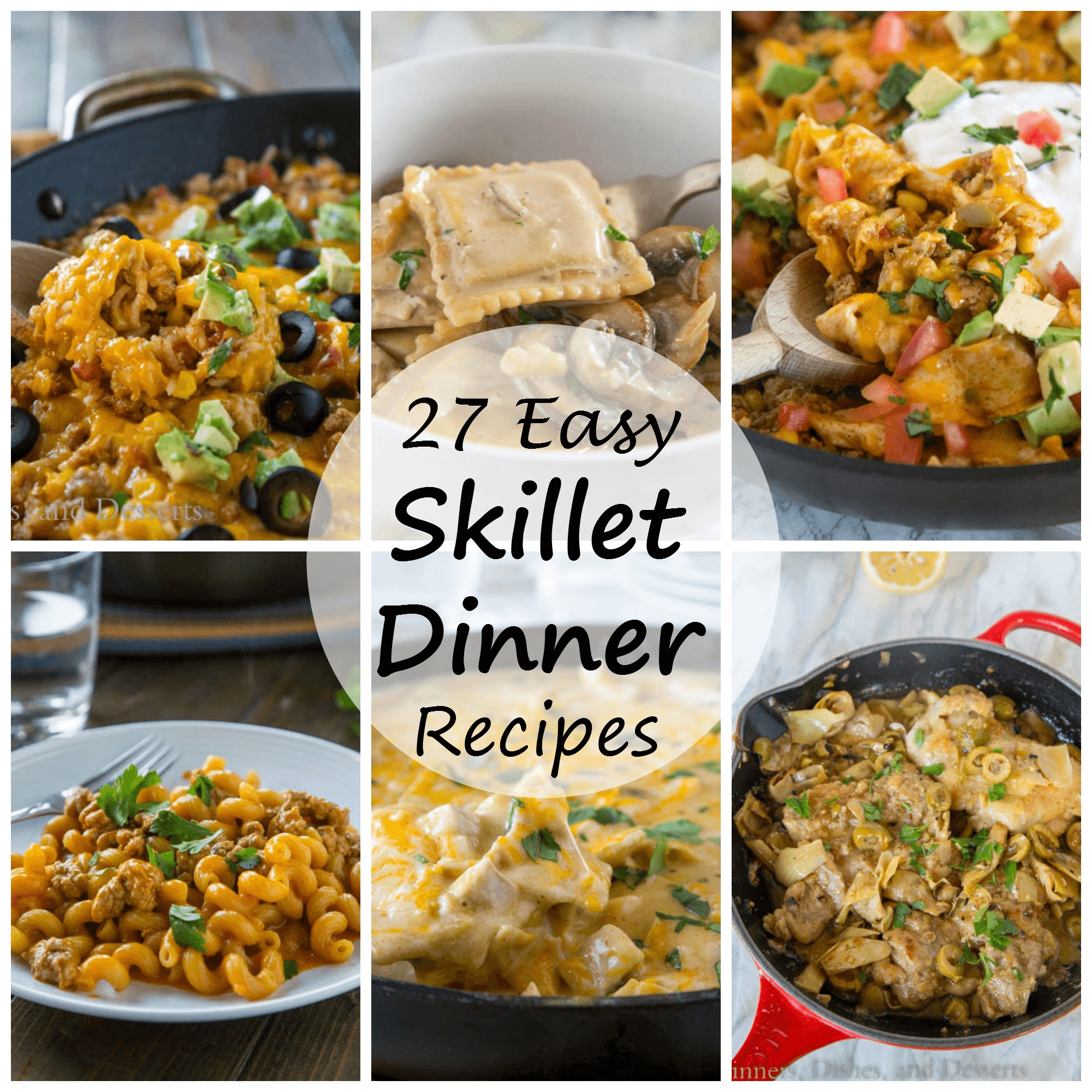 Skillet Dinner Recipes  27 Skillet Dinner Recipes Dinners Dishes and Desserts