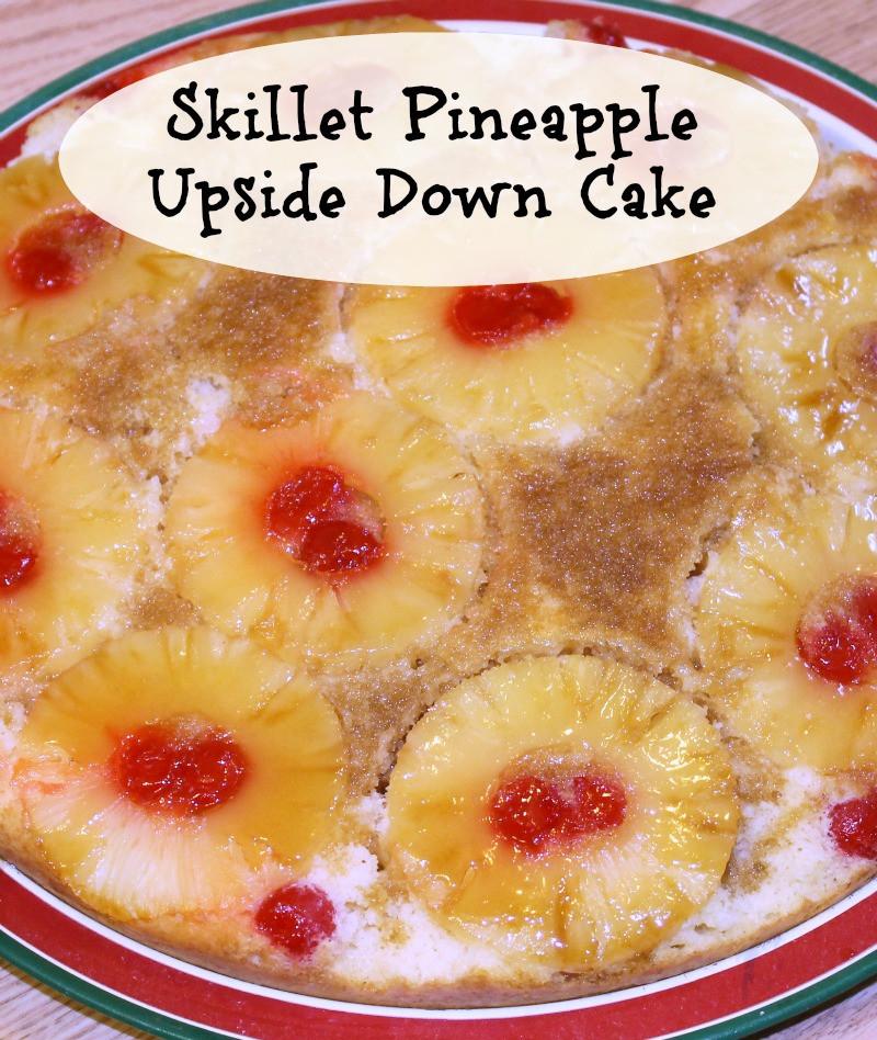 Skillet Pineapple Upside Down Cake  Skillet Pineapple Upside Down Cake