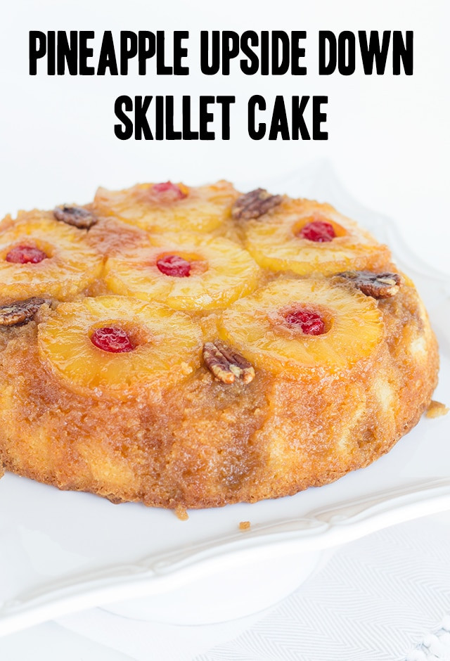 Skillet Pineapple Upside Down Cake  Skillet Pineapple Upside Down Cake Recipe Cookie Dough
