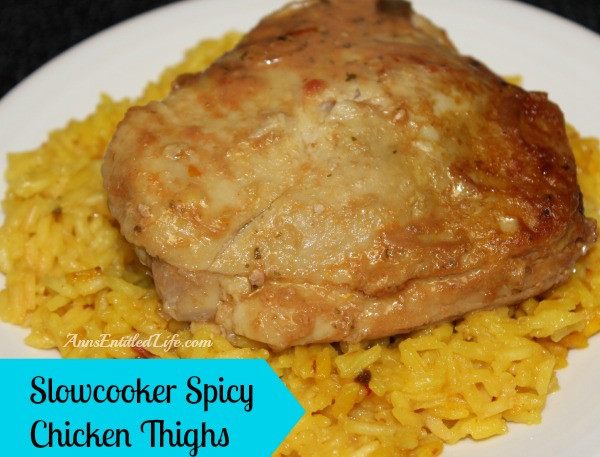 Slow Cooker Boneless Chicken Thighs  Slowcooker Spicy Chicken Thighs