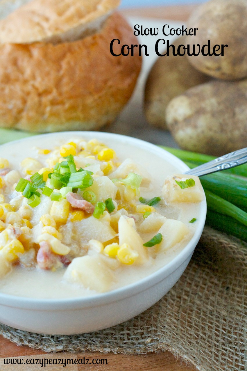 Slow Cooker Corn Chowder  Crock Pot Beef Stroganoff Eazy Peazy Mealz