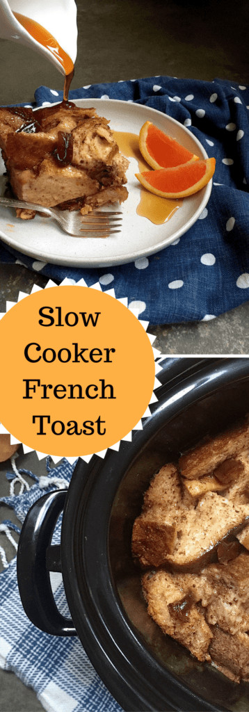 Slow Cooker French Toast  Slow Cooker French Toast A tasty wholesome make ahead