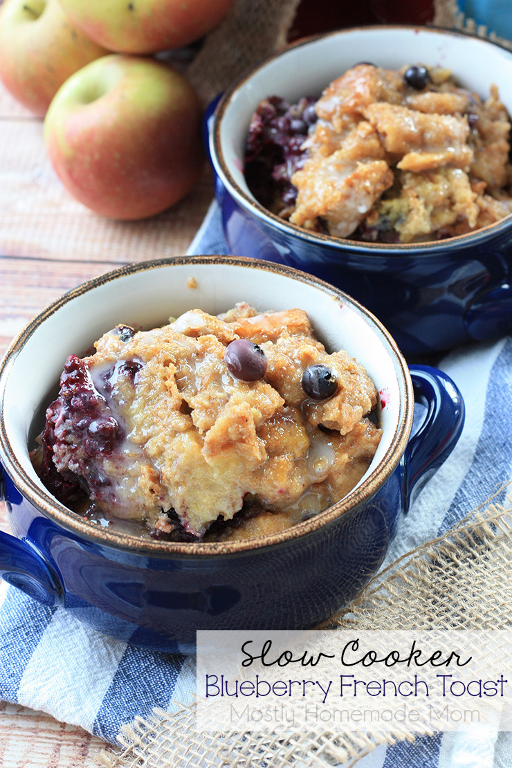 Slow Cooker French Toast  Slow Cooker Blueberry French Toast