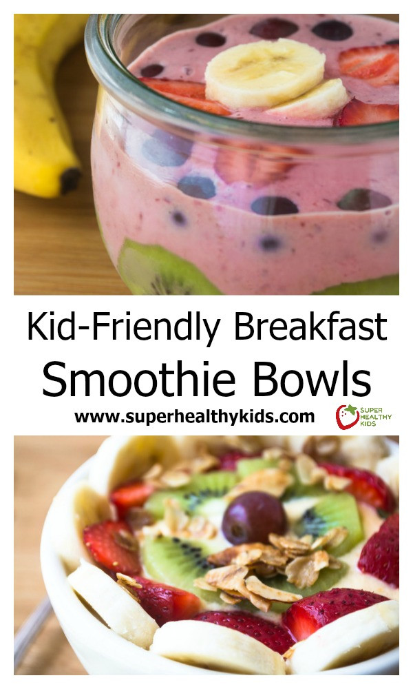 Smoothies For Breakfast  Kid Friendly Breakfast Smoothie Bowls