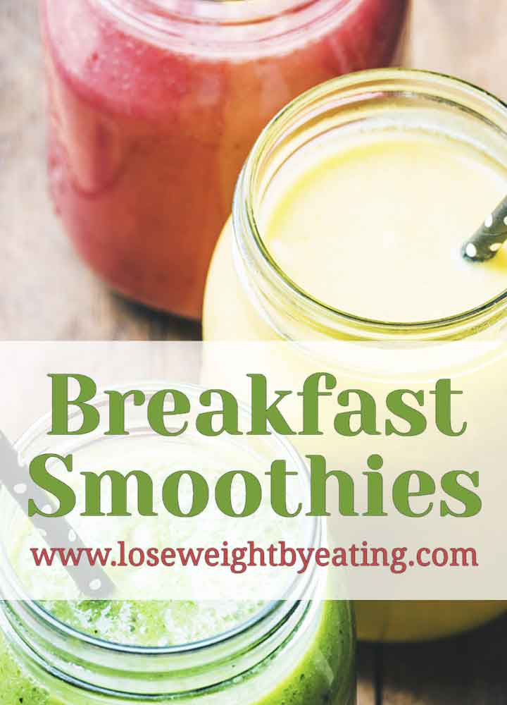 Smoothies For Breakfast  Breakfast Smoothies 10 Healthy Recipes for Weight Loss