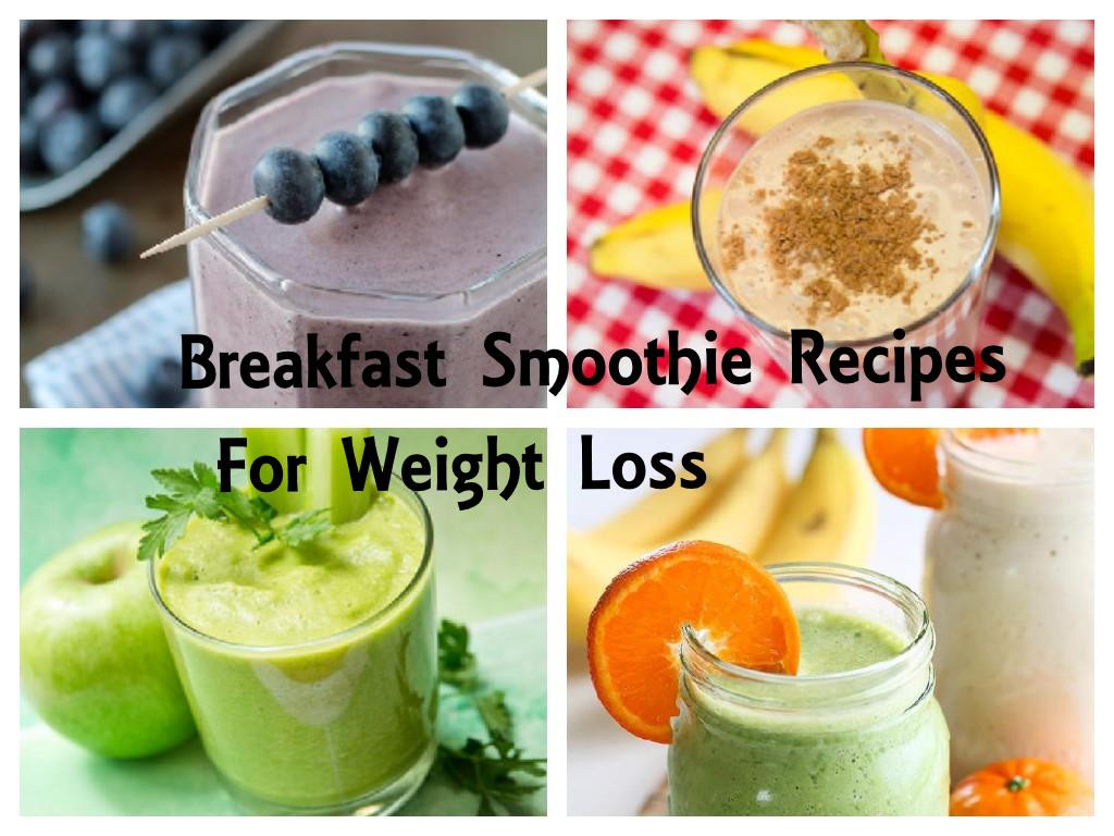 Smoothies For Breakfast  Breakfast Smoothie Recipes For Weight Loss Indian Beauty