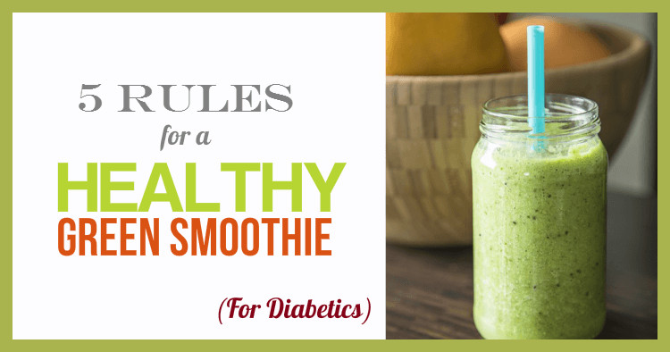 Smoothies For Diabetics  How To Make A Healthy Green Smoothie For Diabetics