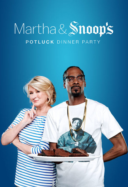 Snoop And Martha Dinner Party  Watch Martha & Snoop s Potluck Dinner Party Episodes