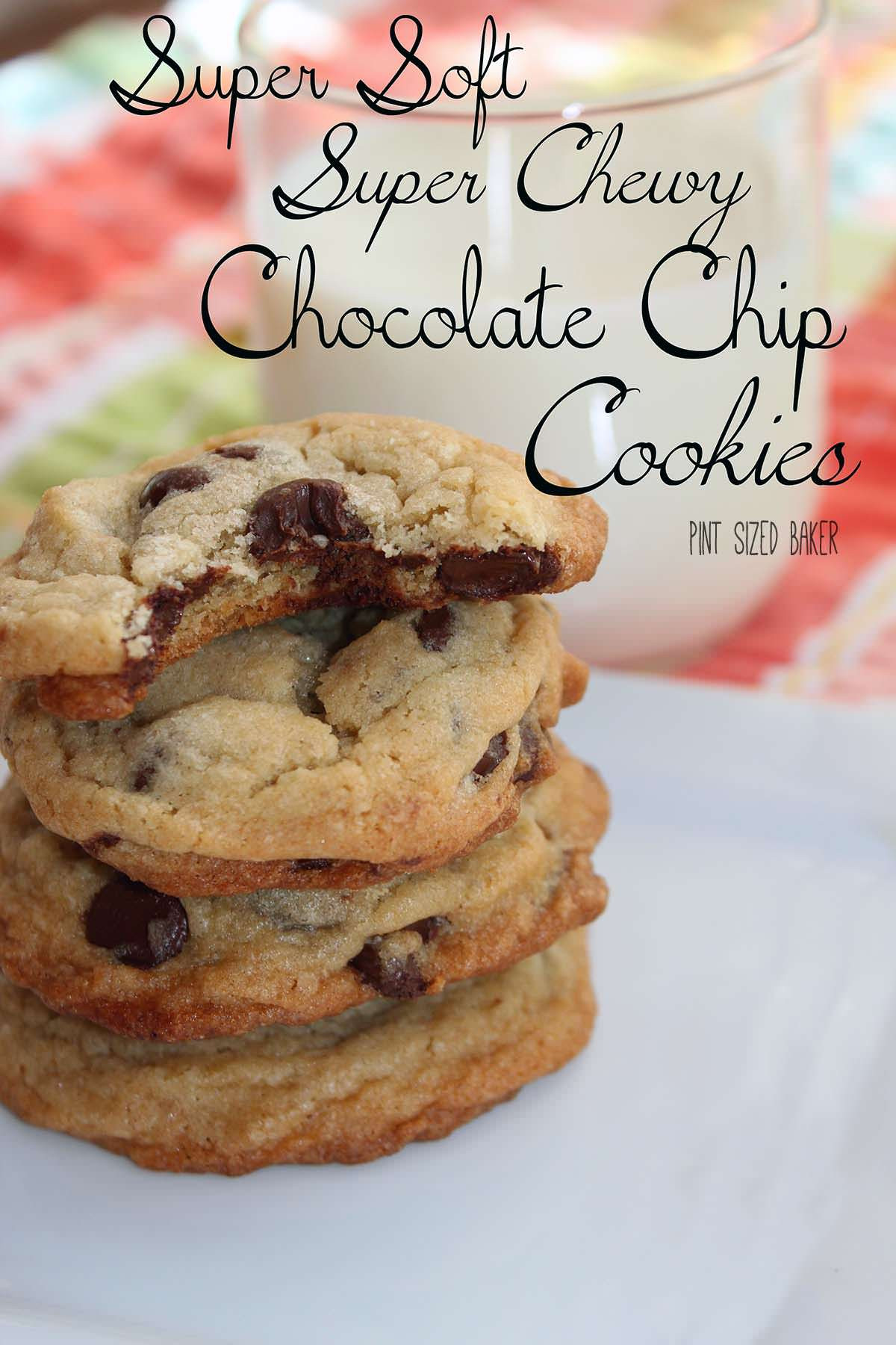 Soft Chewy Chocolate Chip Cookies  Soft and Chewy Chocolate Chip Cookies Pint Sized Baker