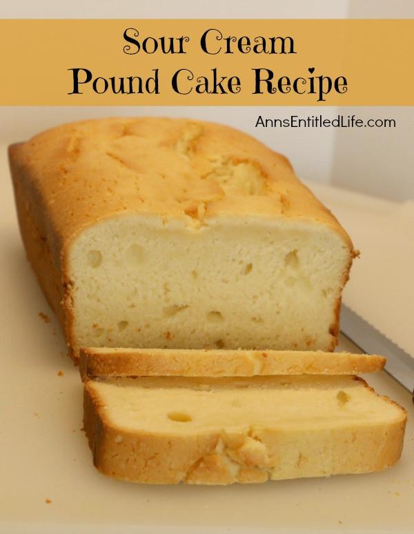 Sour Cream Pound Cake Recipe  Sour Cream Pound Cake Recipe