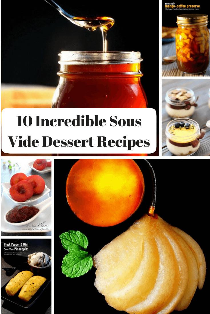 Sous Vide Desserts  10 Incredible Sous Vide Dessert Recipes