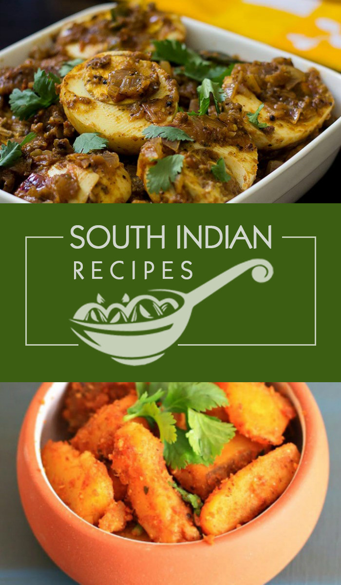 South Indian Recipes  20 Popular South Indian Recipes
