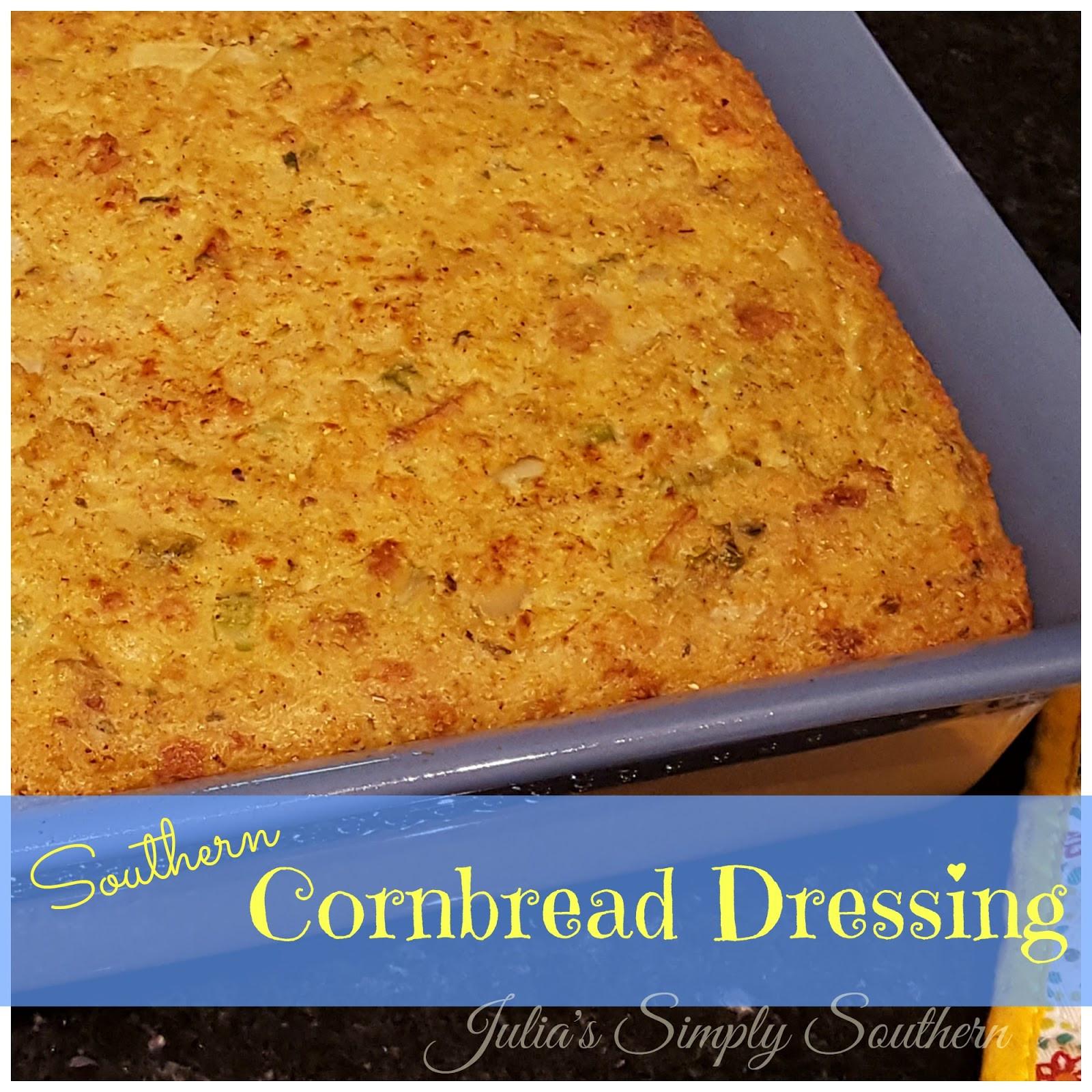 Southern Cornbread Dressing Recipe  Julia s Simply Southern Southern Cornbread Dressing