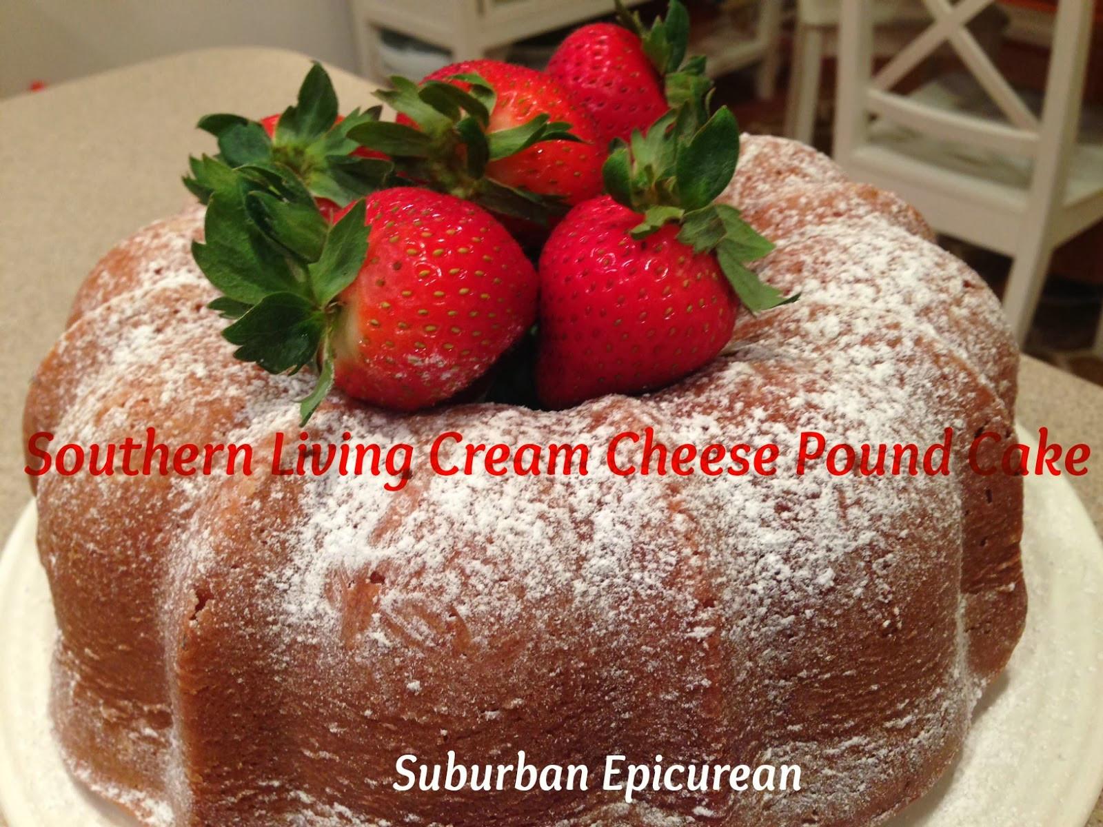 Southern Cream Cheese Pound Cake  Suburban Epicurean Southern Living Cream Cheese Pound Cake