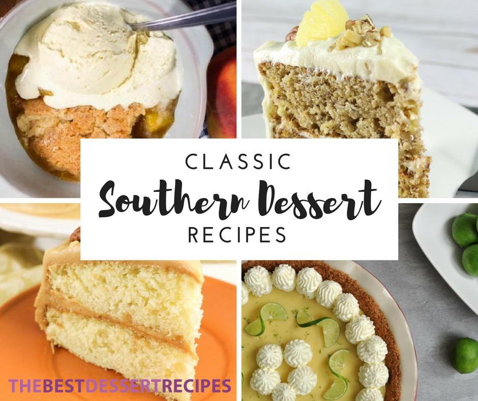 Southern Dessert Recipes  25 Classic Southern Dessert Recipes