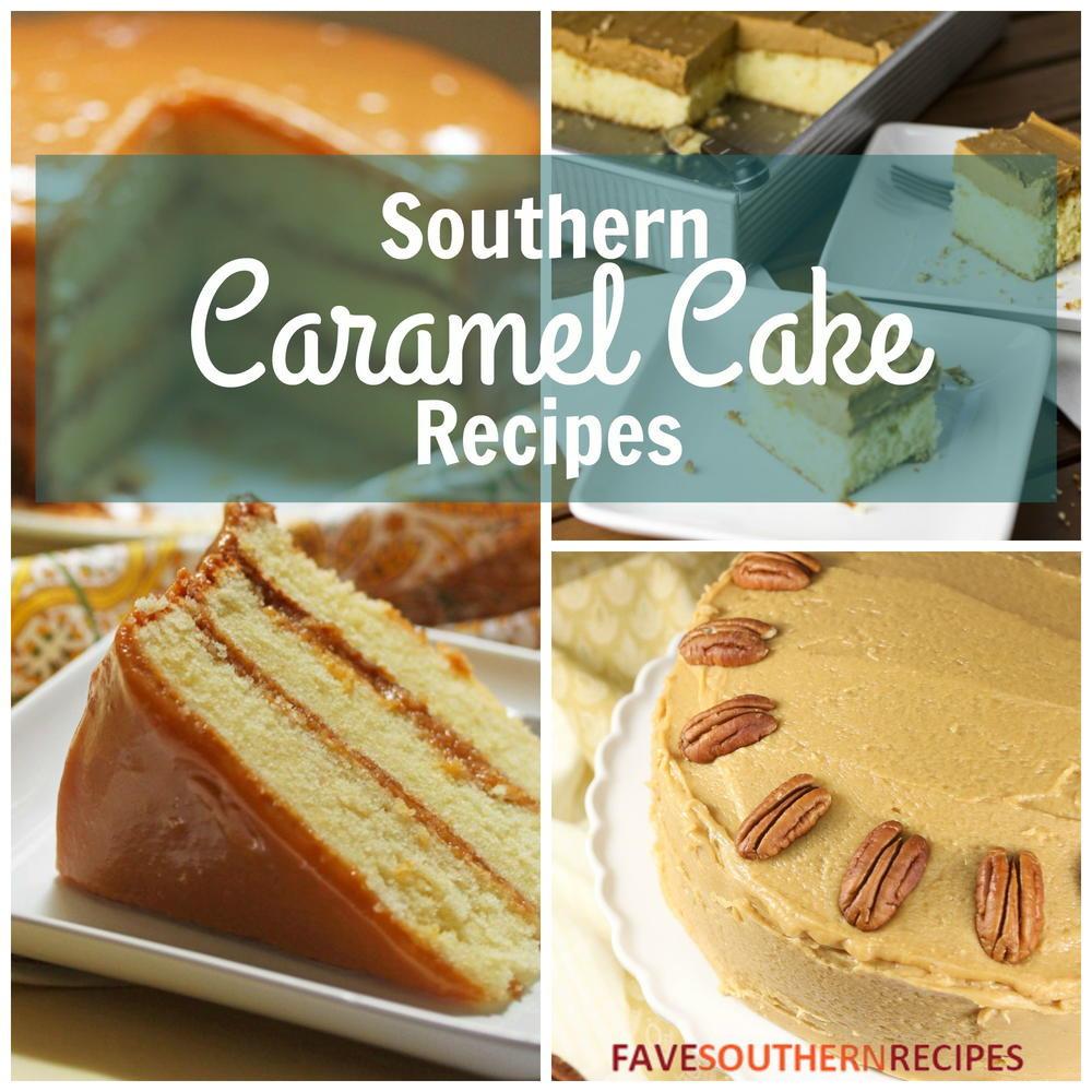 Southern Dessert Recipes  The Best Southern Desserts 10 Southern Caramel Cake