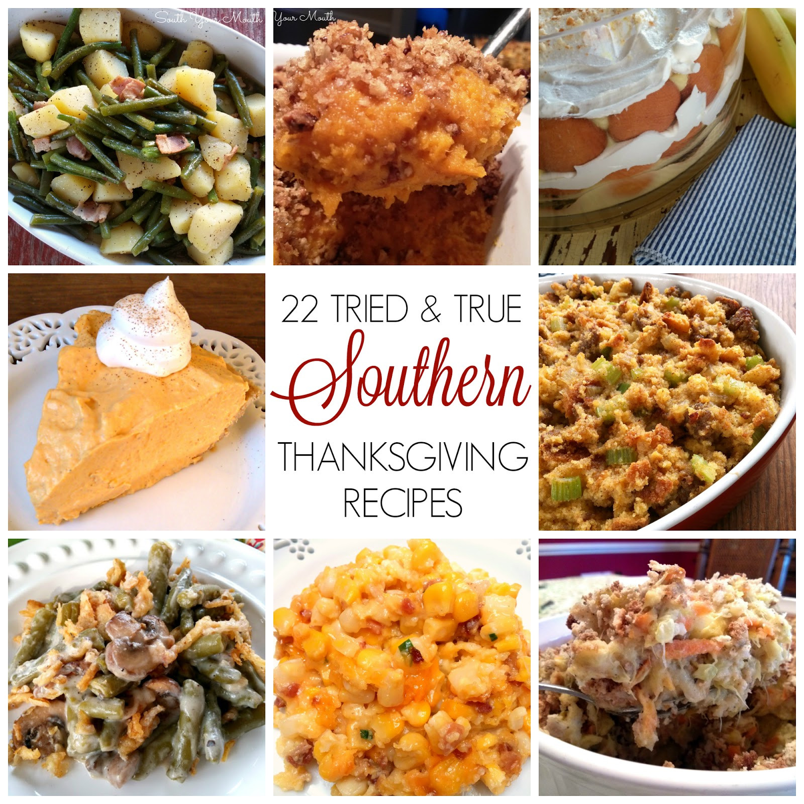 Southern Dinner Ideas  South Your Mouth Southern Thanksgiving Recipes