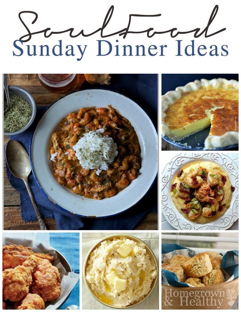 Southern Dinner Ideas  Soul Food Sunday Dinner Ideas Homegrown & Healthy