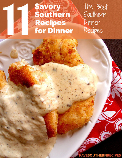 Southern Dinner Ideas  11 Savory Southern Recipes for Dinner The Best Southern