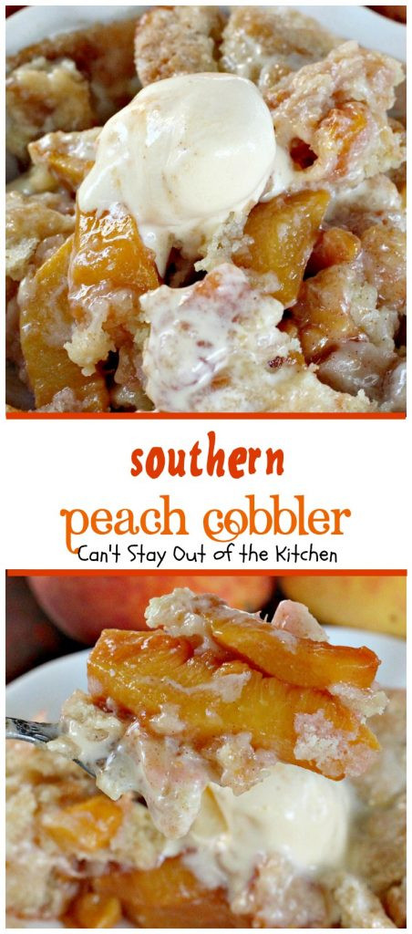 Southern Peach Cobbler  Southern Peach Cobbler Can t Stay Out of the Kitchen