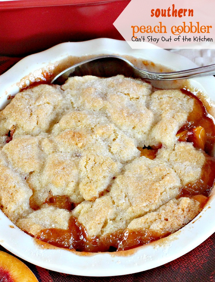 Southern Peach Cobbler Recipe  Southern Peach Cobbler Can t Stay Out of the Kitchen